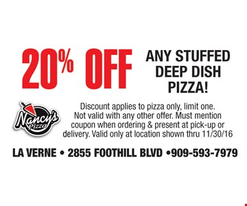 20% off any stuffed deep dish pizza