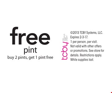 Free pint. Buy 2 pints, get 1 pint free. 2013 TCBY Systems, LLC. Expires 2-3-17. 1 per person, per visit. Not valid with other offers or promotions. See store for details. Restrictions apply. While supplies last.