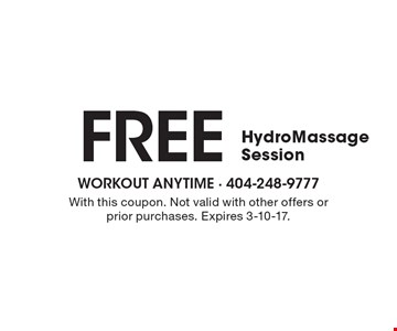 FREE Hydro Massage Session. With this coupon. Not valid with other offers or prior purchases. Expires 3-10-17.