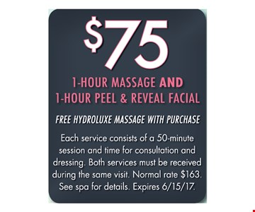 $75 1 hour massage and 1 hour peel & reveal facial