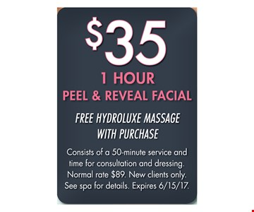 $35 1 hour peel & reveal facial