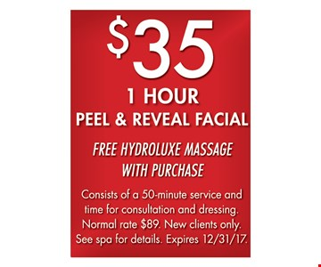 $35 1 Hour Peel and Reveal Facial Free and Hydroluxe Massage with Purchase