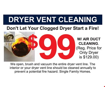 $99 dryer vent cleaning