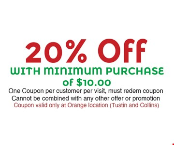 20% Off any purchase with minimum purchase of $10.