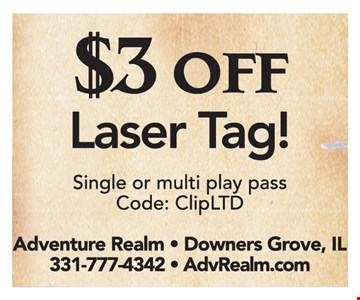 $3 off laser tag! Single or multi play pass. Code: ClipLTD