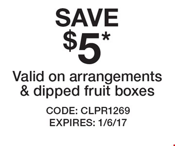 SAVE $5* Valid on arrangements & dipped fruit boxes. CODE: CLPR1269 EXPIRES: 1/6/17 *Cannot be combined with any other offer. Restrictions may apply. See store for details. Edible®, Edible Arrangements®, the Fruit Basket Logo, and other marks mentioned herein are registered trademarks of Edible Arrangements, LLC. © 2016 Edible Arrangements, LLC. All rights reserved.