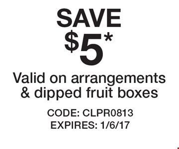 SAVE $5* Valid on arrangements & dipped fruit boxes. CODE: CLPR0813 EXPIRES: 1/6/17 *Cannot be combined with any other offer. Restrictions may apply. See store for details. Edible®, Edible Arrangements®, the Fruit Basket Logo, and other marks mentioned herein are registered trademarks of Edible Arrangements, LLC. © 2016 Edible Arrangements, LLC. All rights reserved.