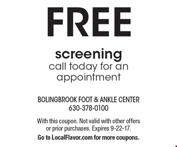 FREE screening. Call today for an appointment. With this coupon. Not valid with other offers or prior purchases. Expires 9-22-17. Go to LocalFlavor.com for more coupons.