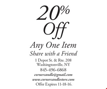 20% Off Any One Item Share with a Friend. Offer Expires 11-18-16.