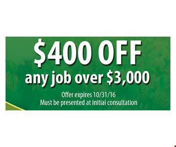 $400 off any job over $3,000