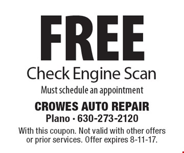 Free Check Engine Scan. Must schedule an appointment. With this coupon. Not valid with other offers or prior services. Offer expires 8-11-17.