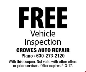 free Vehicle Inspection. With this coupon. Not valid with other offers or prior services. Offer expires 2-3-17.