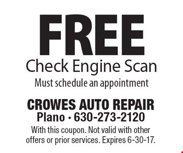 Free Check Engine Scan. Must schedule an appointment. With this coupon. Not valid with other offers or prior services. Expires 6-30-17.