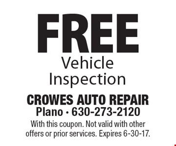 Free Vehicle Inspection. With this coupon. Not valid with other offers or prior services. Expires 6-30-17.