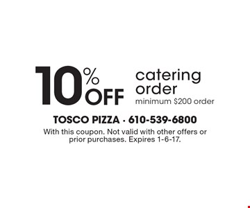 10% off catering order. Minimum $200 order. With this coupon. Not valid with other offers or prior purchases. Expires 1-6-17.