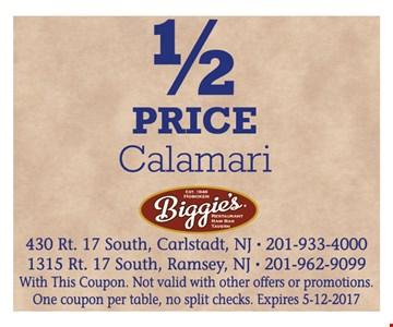 1/2 price calamari