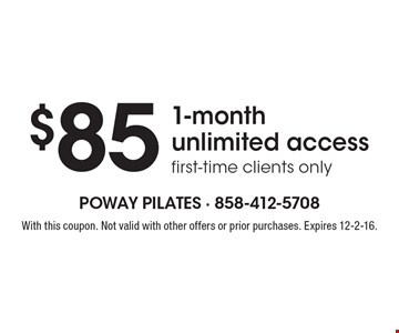 $85 1-month unlimited access. First-time clients only. With this coupon. Not valid with other offers or prior purchases. Expires 12-2-16.