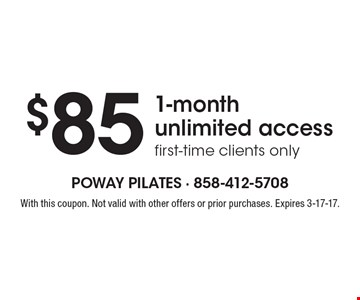 $85 1-month unlimited access first-time clients only. With this coupon. Not valid with other offers or prior purchases. Expires 3-17-17.