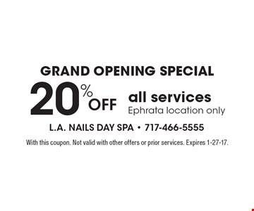 20% off all services. Ephrata location only. With this coupon. Not valid with other offers or prior services. Expires 1-27-17.