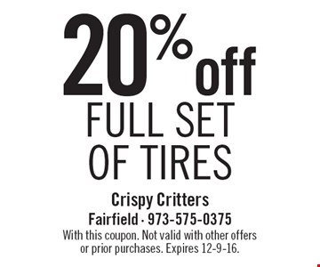 20% off full set of tires. With this coupon. Not valid with other offers or prior purchases. Expires 12-9-16.