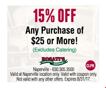 15% off any purchase of $25 or more! Excludes catering. Exp. 8/31/17.