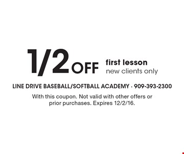 1/2 Off first lesson, new clients only. With this coupon. Not valid with other offers or prior purchases. Expires 12/2/16.