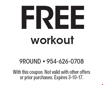 Free workout. With this coupon. Not valid with other offers or prior purchases. Expires 3-10-17.