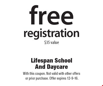 Free registration. $35 value. With this coupon. Not valid with other offers or prior purchase. Offer expires 12-9-16.