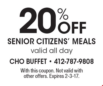 20% off senior citizens' meals. Valid all day. With this coupon. Not valid with other offers. Expires 2-3-17.