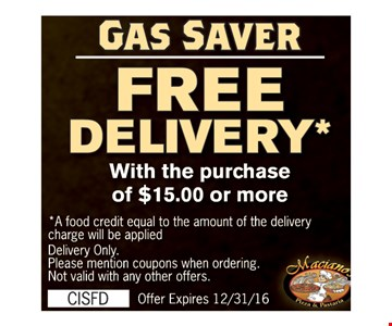 gas saver free delivery with the purchase of $15 or more