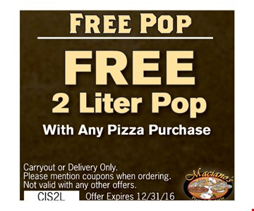 free 2 liter pop with any pizza purchase