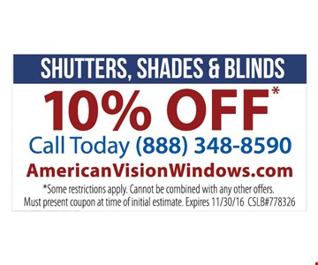 Shutters, shades and blinds 10% off