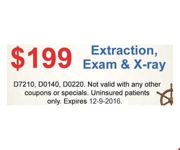 $199 Extraction, Exam & X-ray