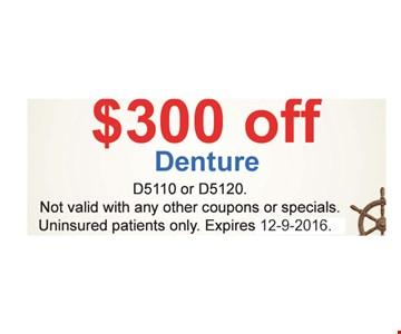 $300 Off Denture