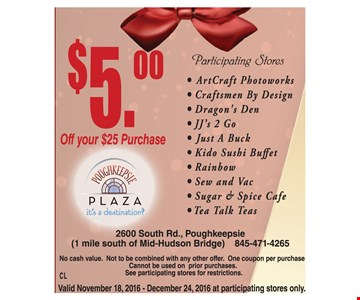 $5 off your purchase of $25 or more