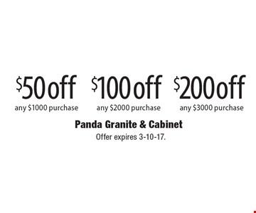 $50 off any $1000 purchase-$100 off any $2000 purchase-$200 off any $3000 purchase. Offer expires 3-10-17.