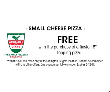 Free small cheese pizza with the purchase of a fiesta 18