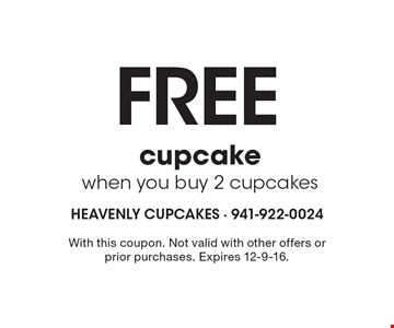 Free cupcake when you buy 2 cupcakes. With this coupon. Not valid with other offers or prior purchases. Expires 12-9-16.