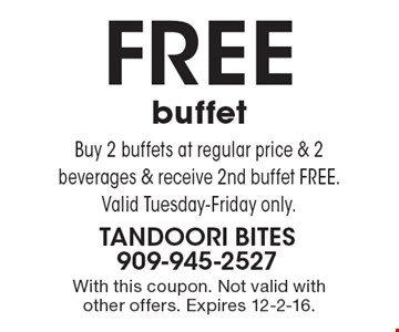 Free buffet – Buy 2 buffets at regular price & 2 beverages & receive 2nd buffet free. Valid Tuesday-Friday only. With this coupon. Not valid with other offers. Expires 12-2-16.