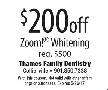 $200off Zoom! Whitening reg. $500. With this coupon. Not valid with other offers or prior purchases. Expires 5/26/17.