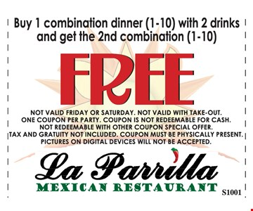 Buy 1 combination dinner with 2 drinks get the 2nd combination free