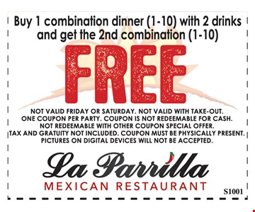 Buy 1 combination dinner (1-10) with 2 drinks and get the 2nd combination (1-10) FREE