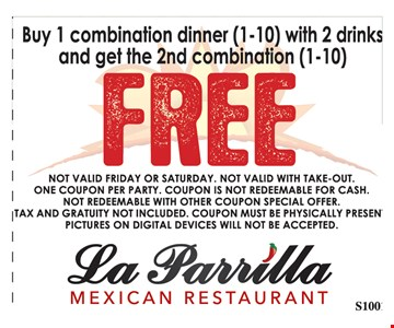FREE Combination Dinner- Buy 1 combination dinner (1-10) with 2 drinks and get the 2nd combination (1-10) Free. Not valid Friday or Saturday. Not valid with take-out. One coupon per party. Coupon is not redeemable for cash. Not redeemable with other coupon special offer. Tax and Gratuity not included. Coupon must be physically present. Pictures on digital devices will not be accepted. Exp. 9/29/17.