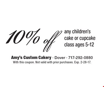 10% off any children's cake or cupcake class ages 5-12. With this coupon. Not valid with prior purchases. Exp. 2-28-17.