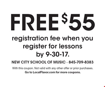 FREE $55 registration fee when you register for lessons by 9-30-17. With this coupon. Not valid with any other offer or prior purchases. Go to LocalFlavor.com for more coupons.