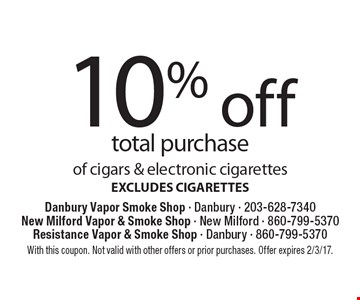 10% off total purchase of cigars & electronic cigarettes. EXCLUDES CIGARETTES. With this coupon. Not valid with other offers or prior purchases. Offer expires 2/3/17.
