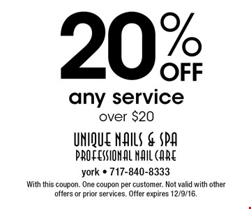 20% Off any service over $20. With this coupon. One coupon per customer. Not valid with other offers or prior services. Offer expires 12/9/16.