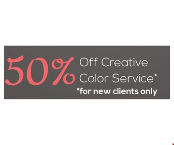 50% off creative color service. New clients only. Expires 12/9/16.