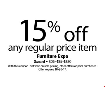 15% off any regular price item. With this coupon. Not valid on sale pricing, other offers or prior purchases. Offer expires 10-20-17.