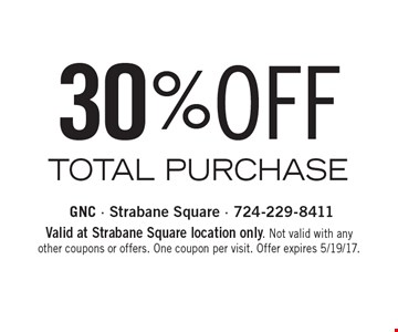 30% OFF TOTAL PURCHASE. Valid at Strabane Square location only. Not valid with any other coupons or offers. One coupon per visit. Offer expires 5/19/17.
